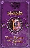 Prinz Kaspian von Narnia (Die Chroniken von Narnia, Band 4)