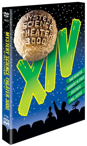 - Mystery Science Theater 3000, Vol. XIV (Mad Monster / Manhunt in Space / Soultaker / Final Justice)