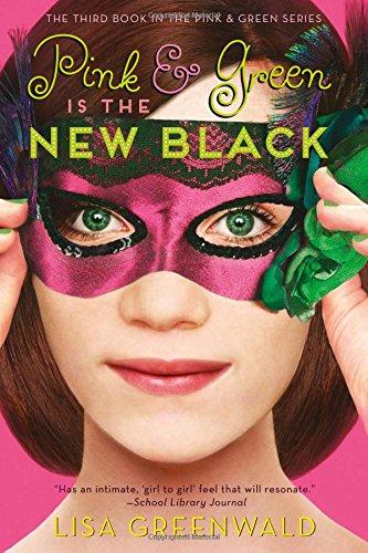 Pink & Green Is the New Black: Pink & Green Book Three pdf epub