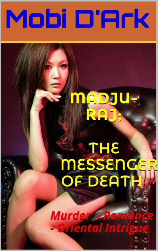 Madju-Raj,The Messenger of Death by [D'Ark, Mobi]