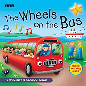The-Wheels-On-The-Bus-Favourite-Nursery-Rhymes-BBC-Audio-Childrens-Audio-CD--Audiobook-8-Jan-2007