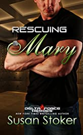 Rescuing Mary (Delta Force Heroes Book 9)