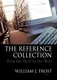The Reference Collection, Linda S. Katz, 0789028409