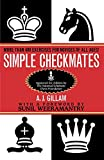 Simple Checkmates: More Than 400 Exercises for
