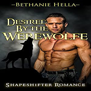 Desired by the Werewolf Audiobook