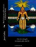 The Corn People, Jose Manuel Carlos, 1470117177