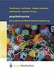 Psychotrauma : Die Posttraumatische Belastungsstörung, , 3211838821