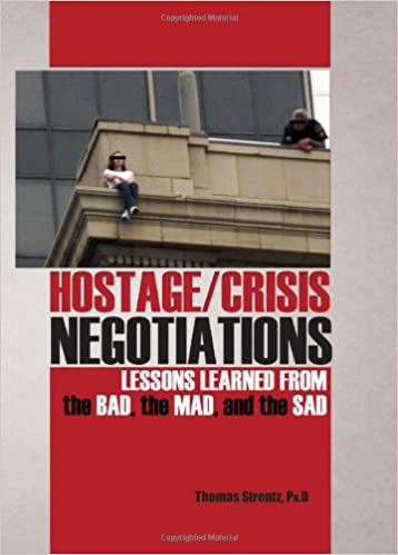 Hostagecrisis negotiations lessons learned from the bad the mad hostagecrisis negotiations lessons learned from the bad the mad and the sad fandeluxe Image collections