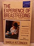 The Experience of Breastfeeding, Sheila Kitzinger, 0140093524
