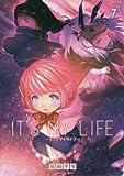 IT'S MY LIFE (7) (裏少年サンデーコミックス)
