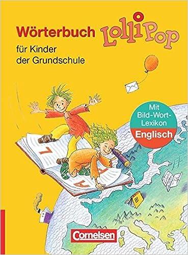 Lollipop Wörterbuch Ausgabe 2006 Wörterbuch Mit Bild Wort Lexikon