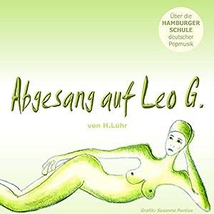 Abgesang auf Leo G. Hörspiel