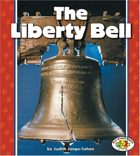 Download By Judith Jango-Cohen The Liberty Bell (Pull Ahead Books) [Paperback] ebook