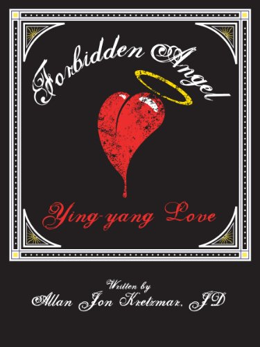 Ying-Yang Love. A mini-romance set in New York, and Hong Kong (Forbidden Angel Series Book 2)