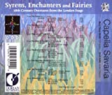 Syrens, Enchanters, and Fairies: 18th Century Overtures from the London Stage