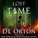 Lost Time: Between Two Evils #2 | D L. Orton