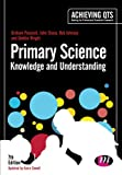 img - for Primary Science: Knowledge and Understanding (Achieving QTS Series) book / textbook / text book