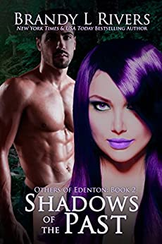 Shadows of the Past (Others of Edenton Book 2) by [Rivers, Brandy L]