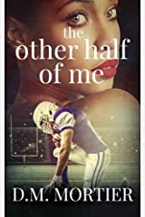 The Other Half Of Me (Soul Brothers) (Volume 3) Paperback