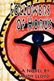 The Followers of Horus, Andy Lloyd, 1892264277