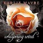 Whispering Wind: The Oath Saga | Karlie Mavre