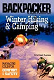 Winter Hiking and Camping, Michael Lanza, 0898869471