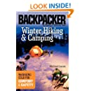 Winter Hiking and Camping: Managing Cold for Comfort & Safety (Backpacker)