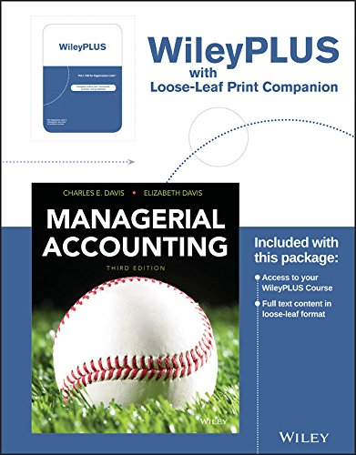 Managerial Accounting, 3e Loose-Leaf Print Companion with WileyPLUS Card Set