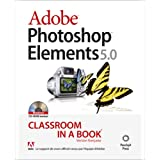 Photoshop elements 5.0 classroom in a book