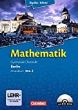 Bigalke/Köhler: Mathematik Sekundarstufe II - Berlin - Neubearbeitung: Grundkurs ma-3 - Qualifikationsphase - Schülerbuch mit CD-ROM