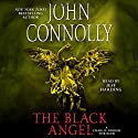 The Black Angel: A Thriller Audiobook by John Connolly Narrated by Jeff Harding