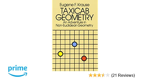 Taxicab Geometry: An Adventure in Non-Euclidean Geometry (Dover