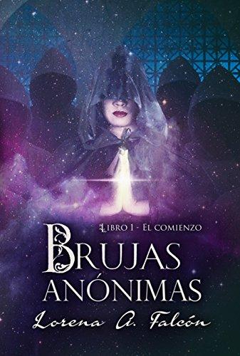 Brujas anónimas de Lorena A. Falcón