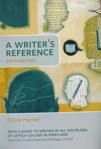 A Writer's Reference 6th Edition (With a Guide to Writing in All Disciplines At Loyola College in Maryland)