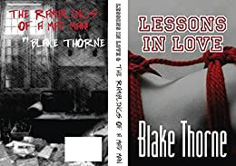 Lessons in Love/Ramblings of a Mad Man by [Thorne, Blake]