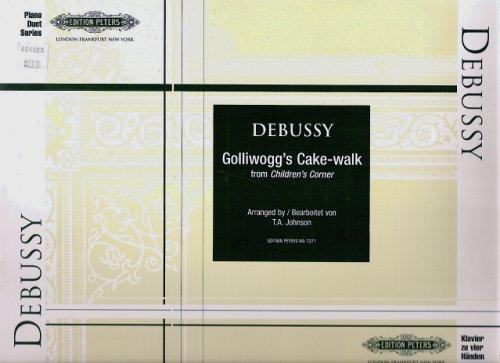Golliwogg's Cake-walk from Children's Corner for Piano Duet One Piano Four Hands 1P4H Klavier zu vier Handen (Peters Piano Duet Series)