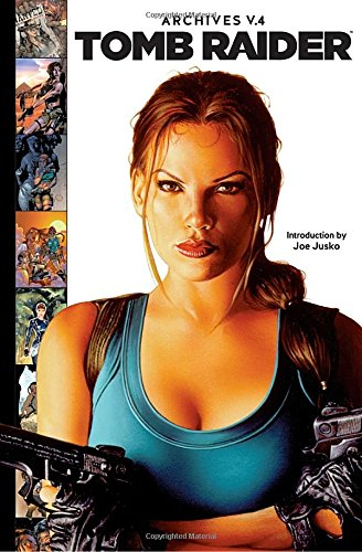 Archives Heroes Action (Tomb Raider Archives Volume 4)