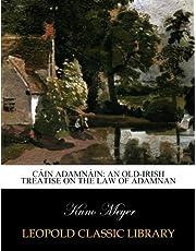 Cáin Adamnáin: an old-Irish treatise on the law of Adamnan