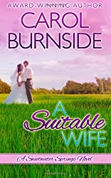 A Suitable Wife: (A Sweetwater Springs Novel) (Volume 1)