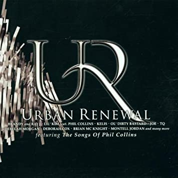 Urban Renewal: The Songs Of Phil Collins by Urban Renewal ...