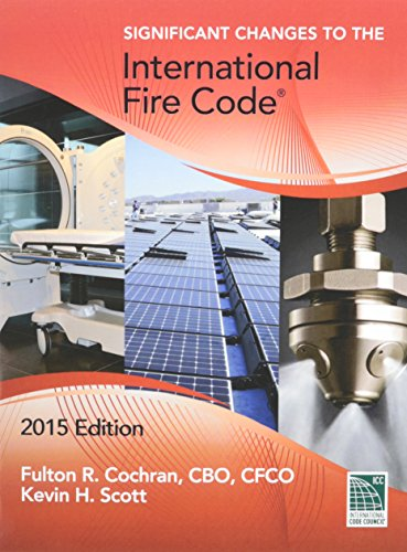 Significant Changes to the International Fire Code, 2015 -  International Code Council, Revised Edition, Paperback