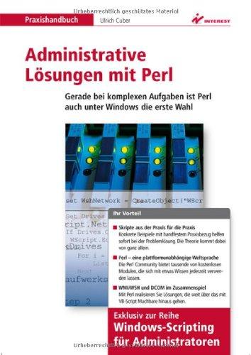 Administrative Lösungen mit Perl Taschenbuch – 2005 Ulrich Cuber Interest 382458316X Programmiersprachen