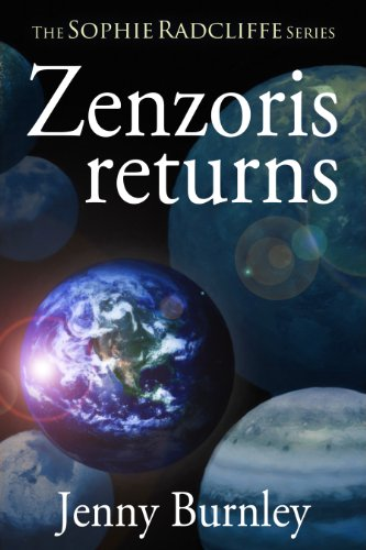 Zenzoris Returns (The Sophie Radcliffe Series Book 1) by [Burnley, Jenny]