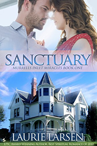 Sanctuary (Murrells Inlet Miracles Book 1) by [Larsen, Laurie]