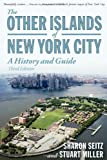 The Other Islands of New York City, Sharon Seitz and Stuart Miller, 0881509450