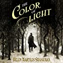 The Color of Light Hörbuch von Helen Maryles Shankman Gesprochen von: Simon Slater, Jennifer Ikeda