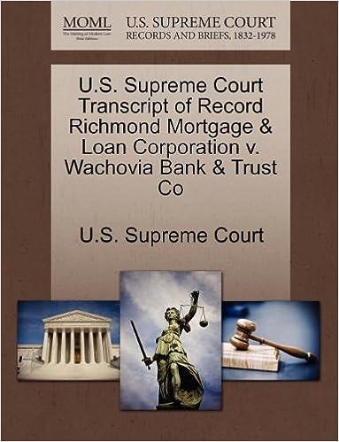 us supreme court transcript of record richmond mortgage loan corporation v wachovia bank trust co