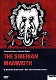 Siberian Mammoth - O Mamute Siberiano by Vicente Ferraz
