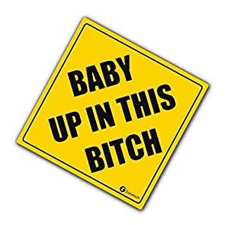 "Zone Tech ""Baby Up in This Bitch Vehicle Safety Sticker - Premium Quality Convenient Reflective Baby Up On This Bitch Vehicle Safety Funny Sign Sticker"