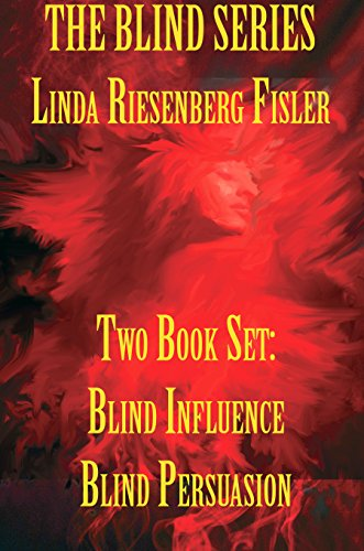 The Blind Series: Two Book Set: Blind Influence Blind Persuasion